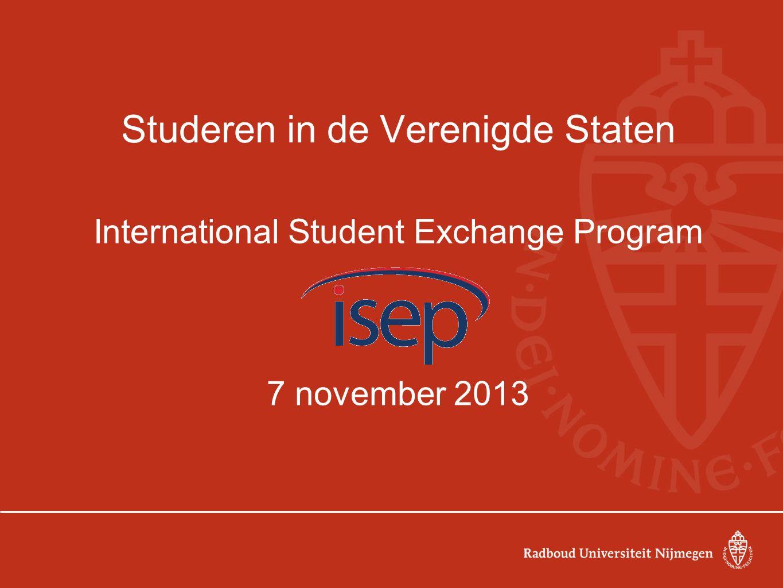 Studeren in de Verenigde Staten International Student Exchange Program 7 november 2013
