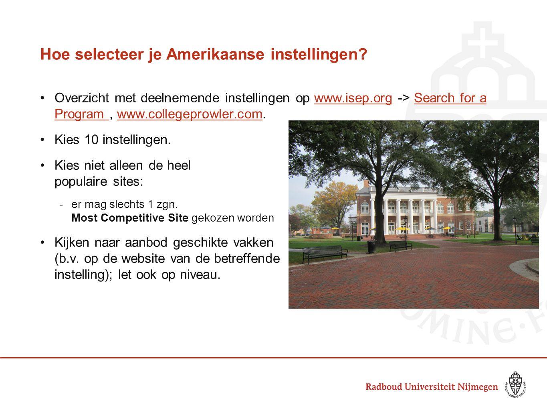 Hoe selecteer je Amerikaanse instellingen? Overzicht met deelnemende instellingen op www.isep.org -> Search for a Program, www.collegeprowler.com.www.