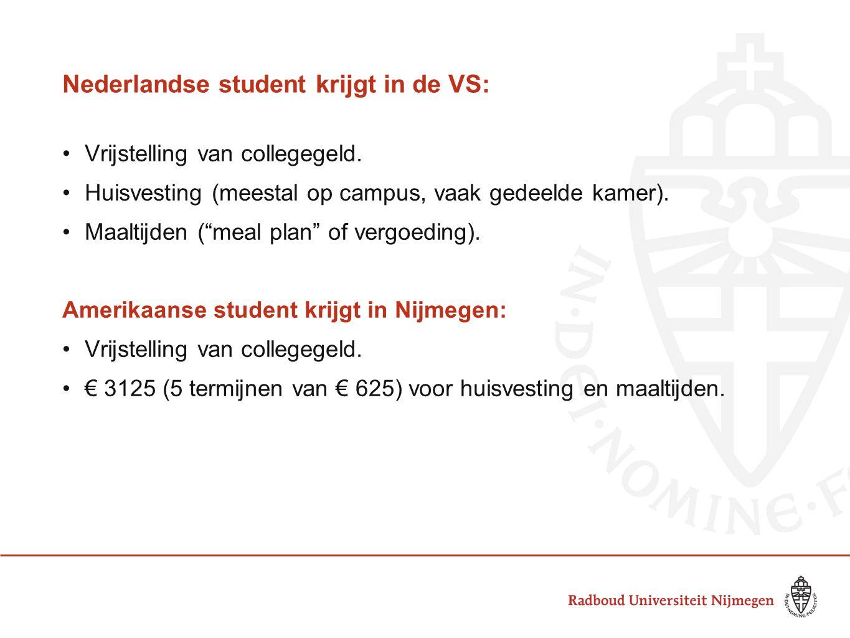 """Nederlandse student krijgt in de VS: Vrijstelling van collegegeld. Huisvesting (meestal op campus, vaak gedeelde kamer). Maaltijden (""""meal plan"""" of ve"""