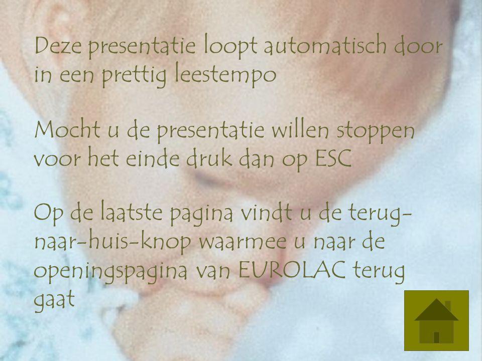 zuigelingenvoeding: wat zal dat kindje eten? gonneke van veldhuizen - staas lactatiekundige ibclc © cga van veldhuizen-staas 2004 reproductie en versp