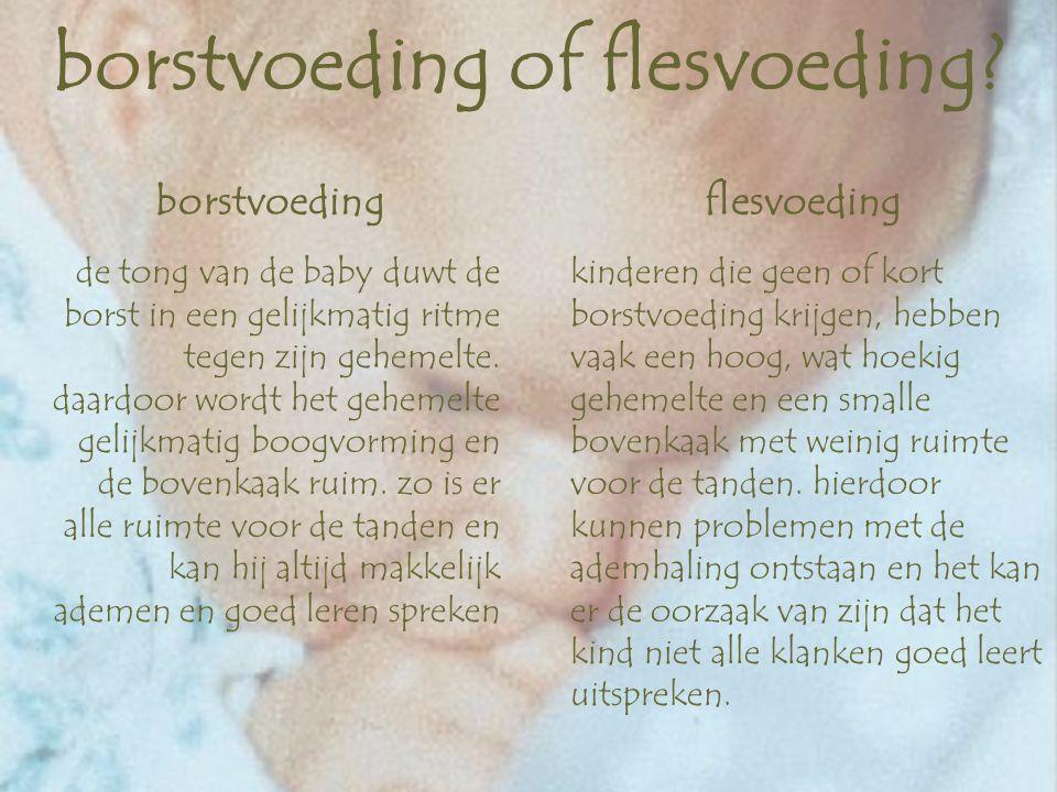 borstvoeding of flesvoeding.