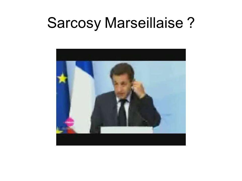 Sarcosy Marseillaise ?