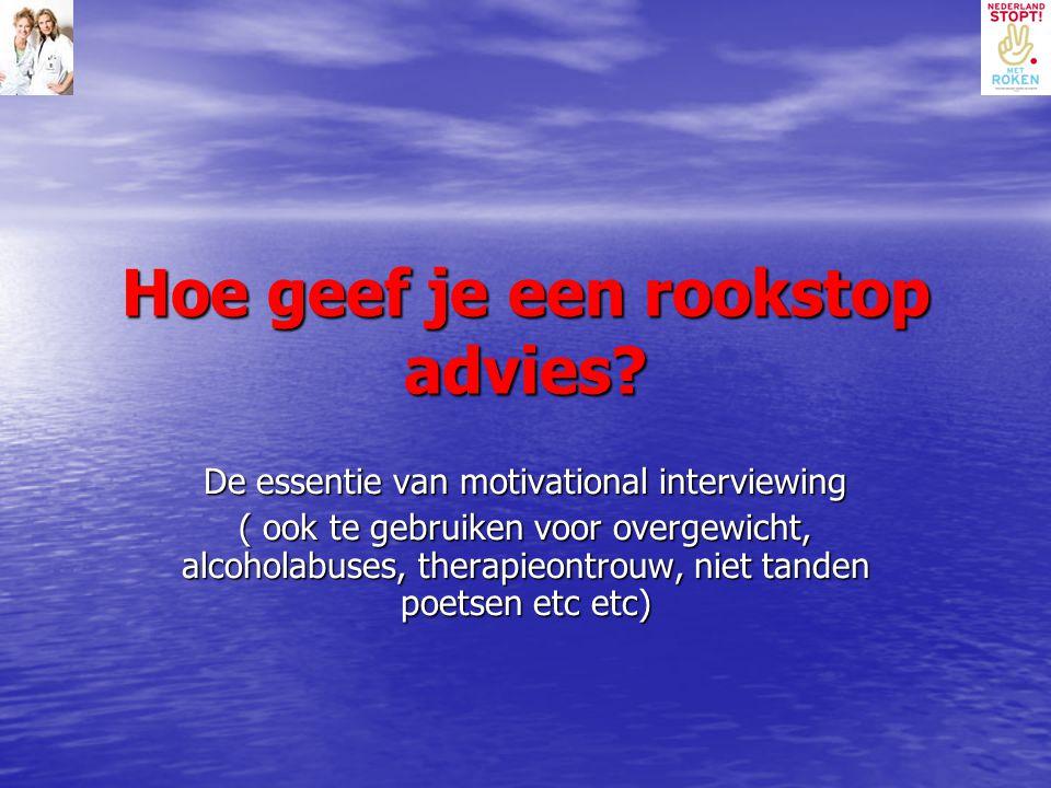 Hoe geef je een rookstop advies? De essentie van motivational interviewing ( ook te gebruiken voor overgewicht, alcoholabuses, therapieontrouw, niet t