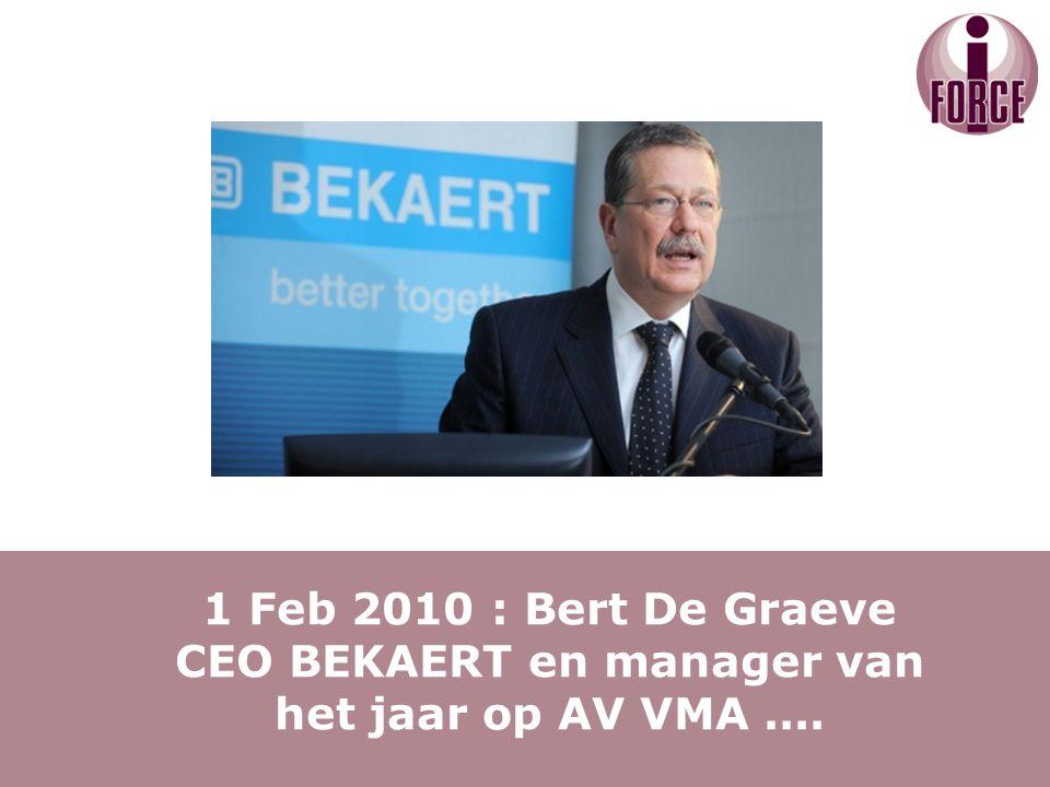 1 Feb 2010 : Bert De Graeve CEO BEKAERT en manager van het jaar op AV VMA....