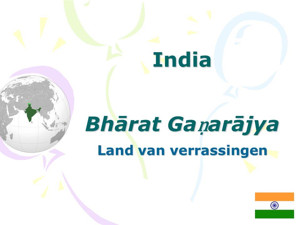 India Bhārat Ga ṇ arājya Land van verrassingen