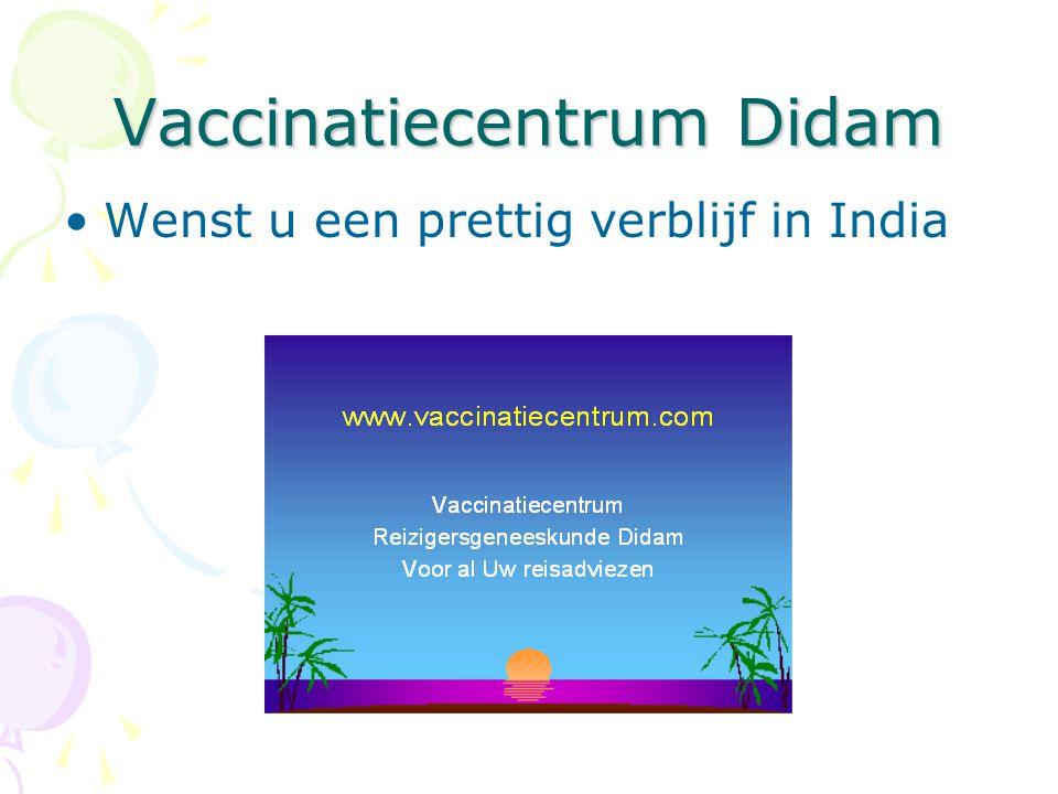 Vaccinatiecentrum Didam Wenst u een prettig verblijf in India