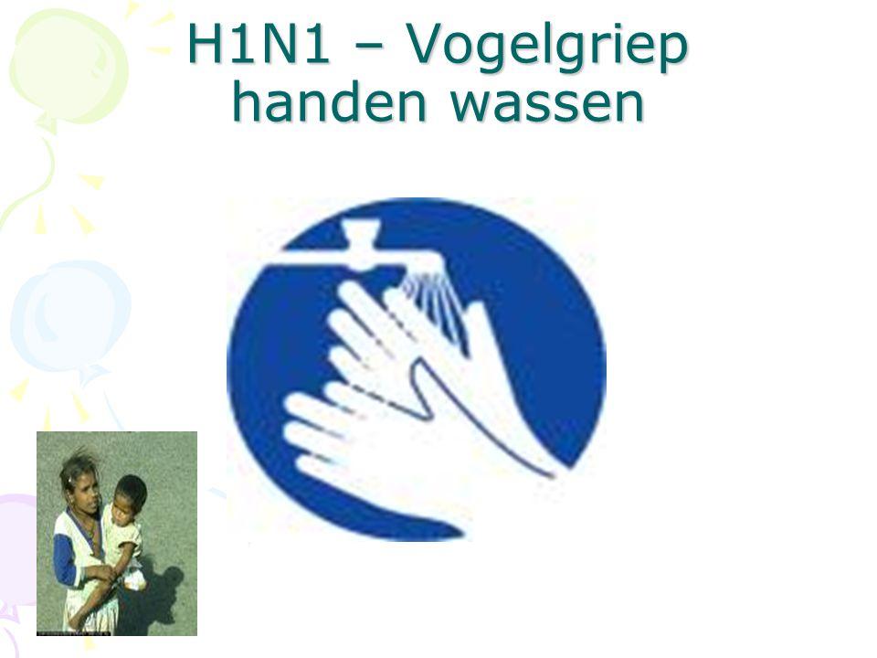 H1N1 – Vogelgriep handen wassen