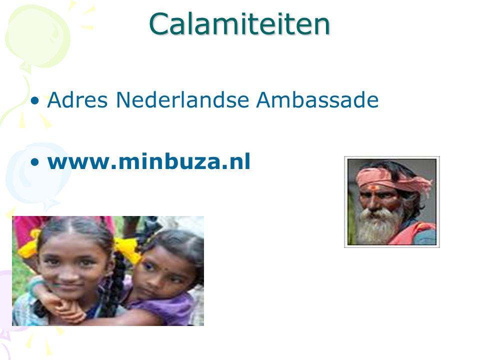 Calamiteiten Adres Nederlandse Ambassade www.minbuza.nl