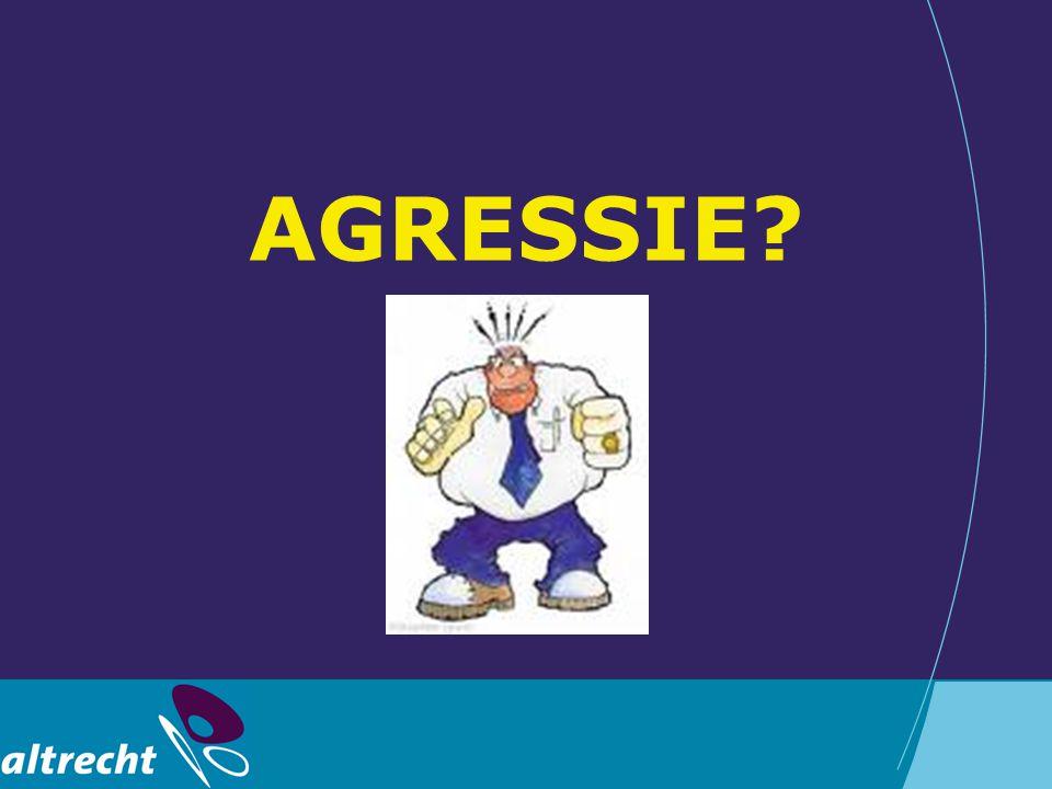 Agressie Elke verbaal, non-verbaal of fysiek gedrag dat dreigend is of daadwerkelijke fysieke schade aanricht aan de patiënt zelf, anderen of objecten (naar Morrison 1990)