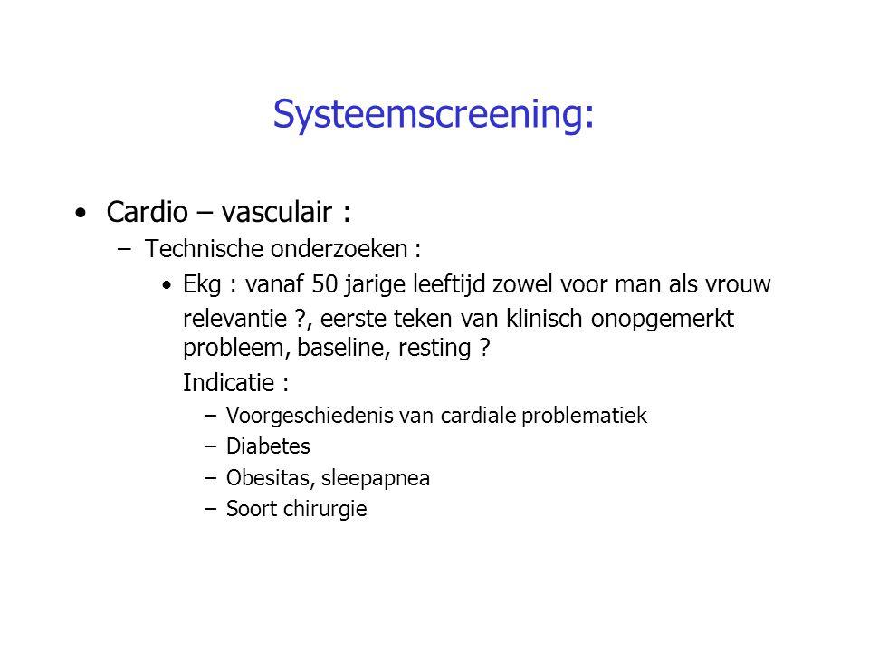 Systeemscreening: Cardio – vasculair : –Technische onderzoeken : Ekg : vanaf 50 jarige leeftijd zowel voor man als vrouw relevantie ?, eerste teken va