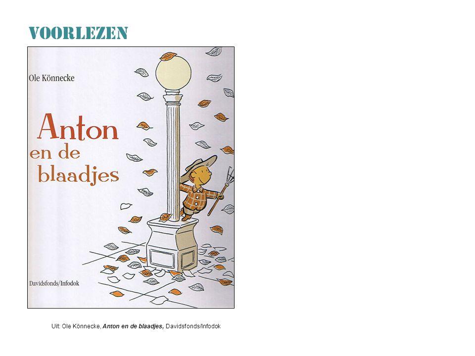 VOORLEZEN Uit: Ole Könnecke, Anton en de blaadjes, Davidsfonds/Infodok