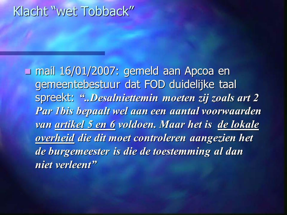 """Klacht """"wet Tobback"""" mail 16/01/2007: gemeld aan Apcoa en gemeentebestuur dat FOD duidelijke taal spreekt: """"..Desalniettemin moeten zij zoals art 2 Pa"""