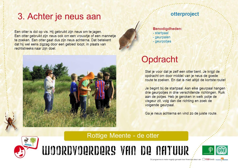 otterproject 4.Waterkwaliteit Rottige Meente – de otter Een otter is een roofdier.