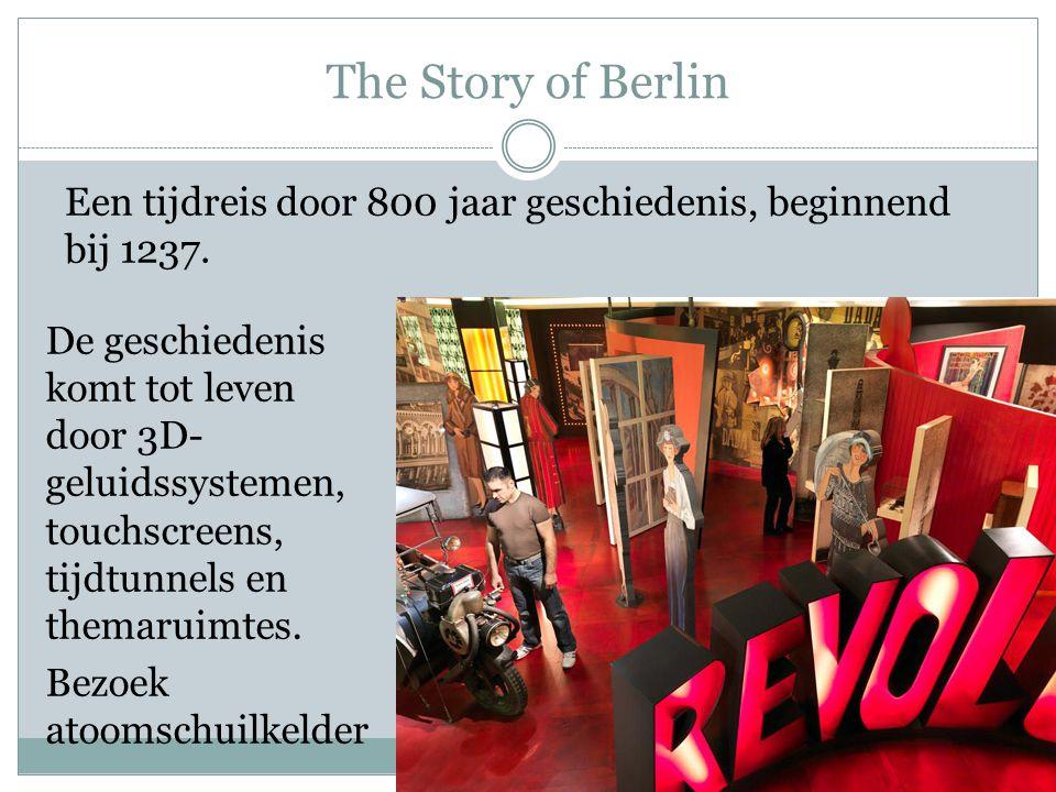 The Story of Berlin De geschiedenis komt tot leven door 3D- geluidssystemen, touchscreens, tijdtunnels en themaruimtes. Bezoek atoomschuilkelder Een t