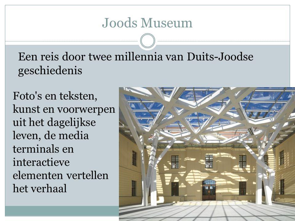 Joods Museum Foto's en teksten, kunst en voorwerpen uit het dagelijkse leven, de media terminals en interactieve elementen vertellen het verhaal Een r