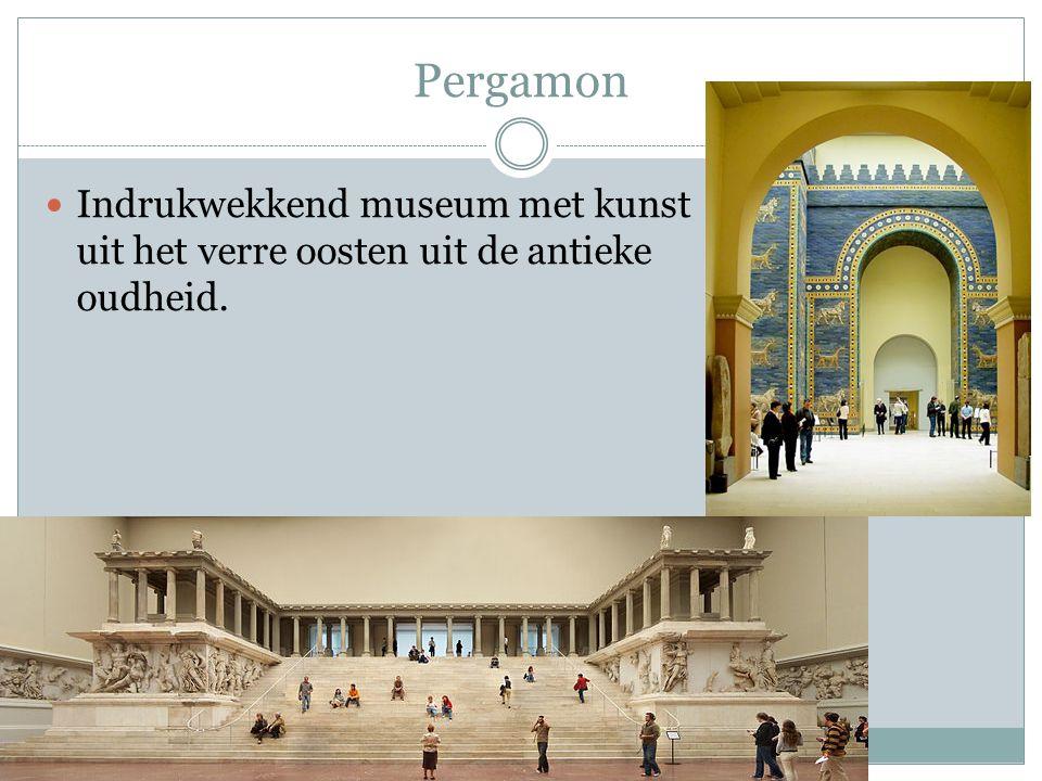 Pergamon Indrukwekkend museum met kunst uit het verre oosten uit de antieke oudheid.