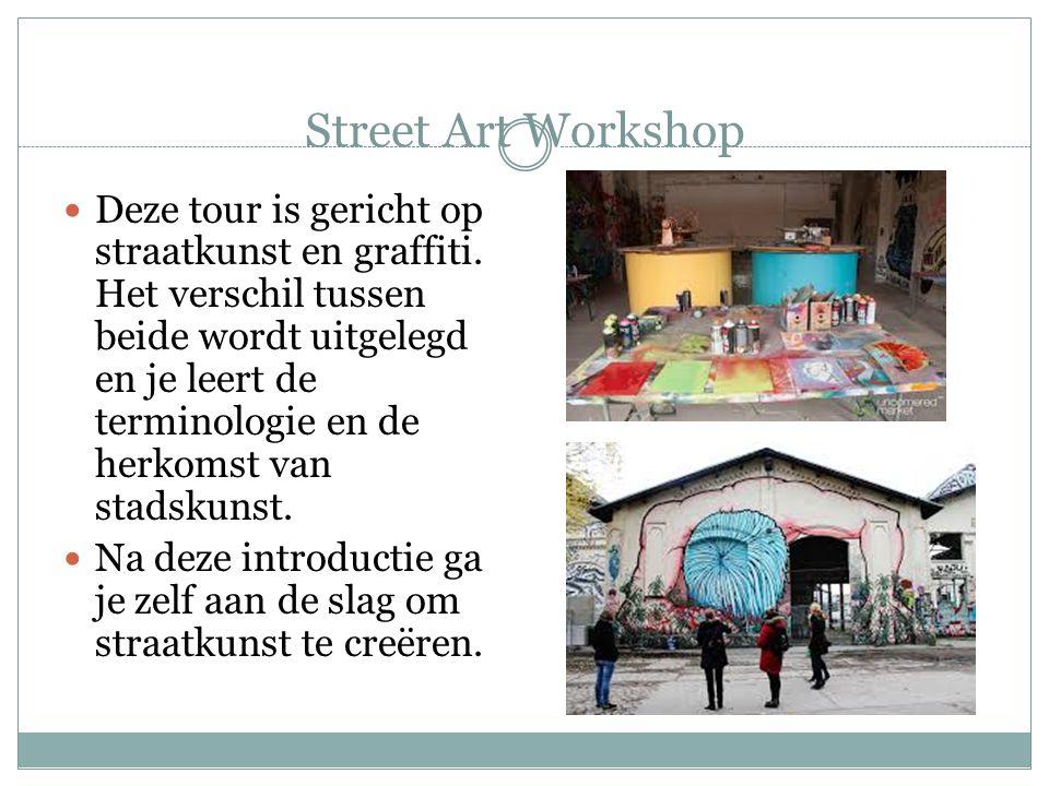 Street Art Workshop Deze tour is gericht op straatkunst en graffiti. Het verschil tussen beide wordt uitgelegd en je leert de terminologie en de herko