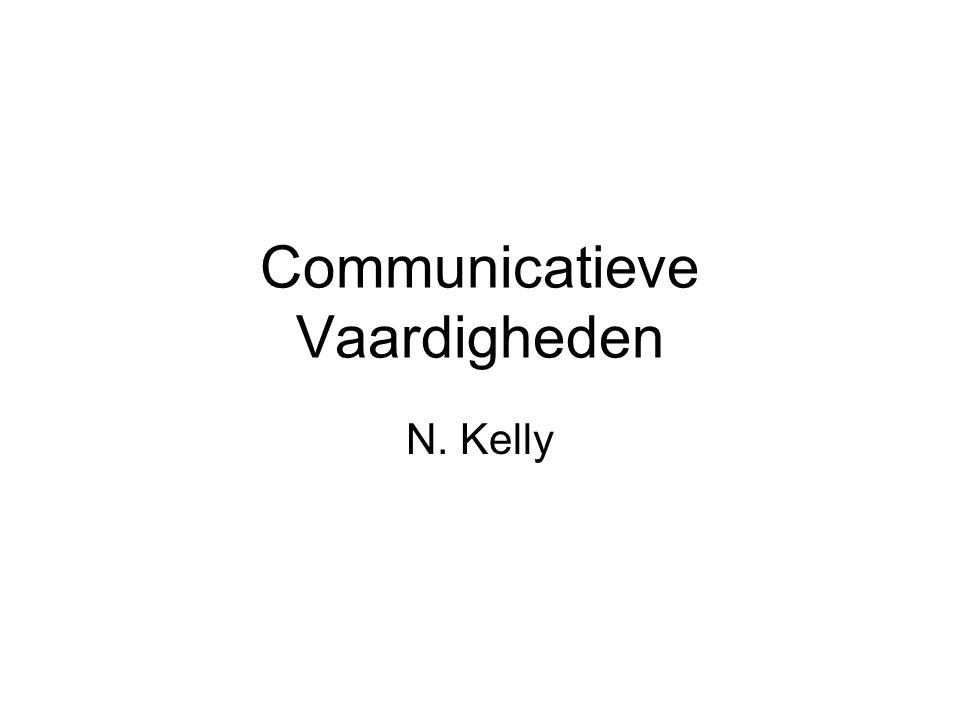 Communicatieve Vaardigheden N. Kelly