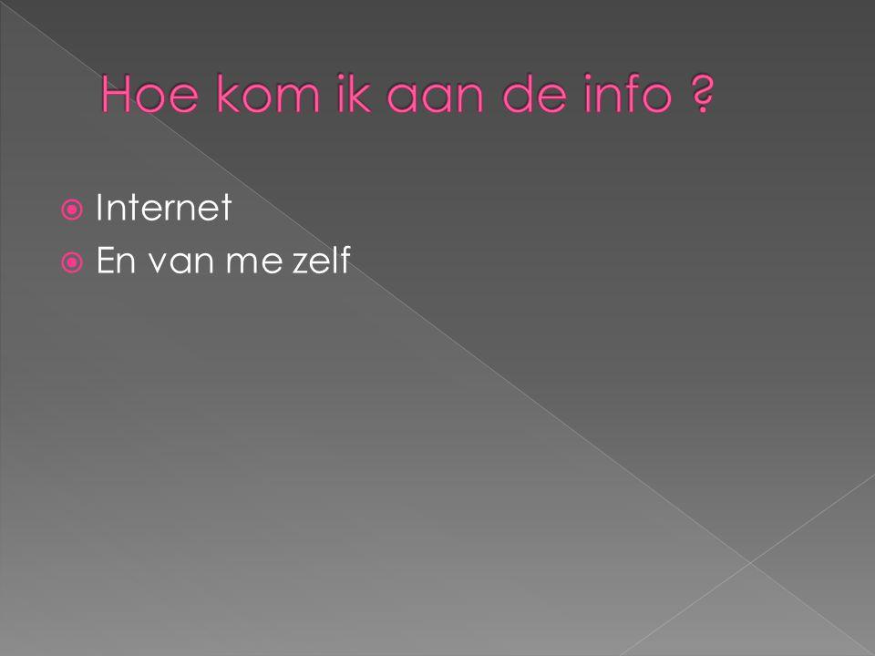  Internet  En van me zelf