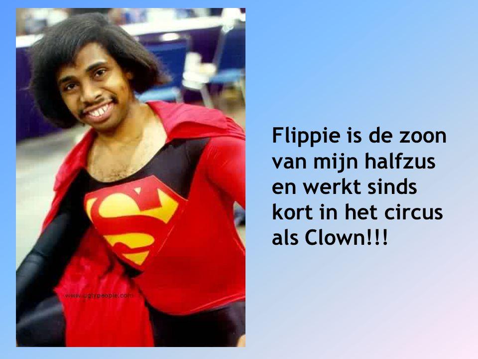 Flippie is de zoon van mijn halfzus en werkt sinds kort in het circus als Clown!!!