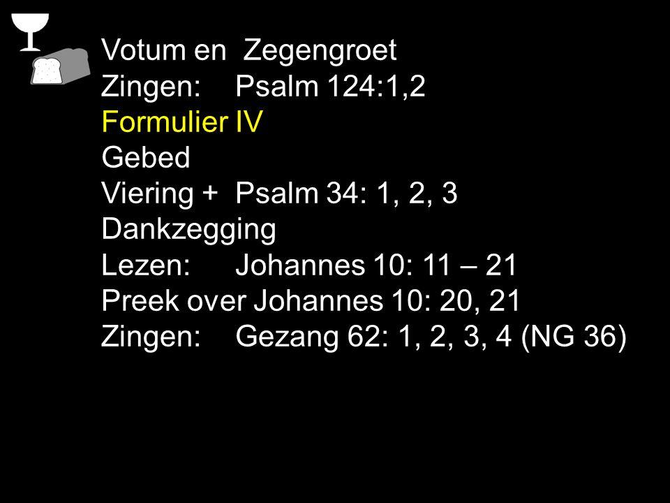 Tekst: Johannes 10: 20, 21 Zingen: Gezang 62: 1, 2, 3, 4 (NG 36) Er zijn maar twee mogelijkheden: Jezus is gek of God