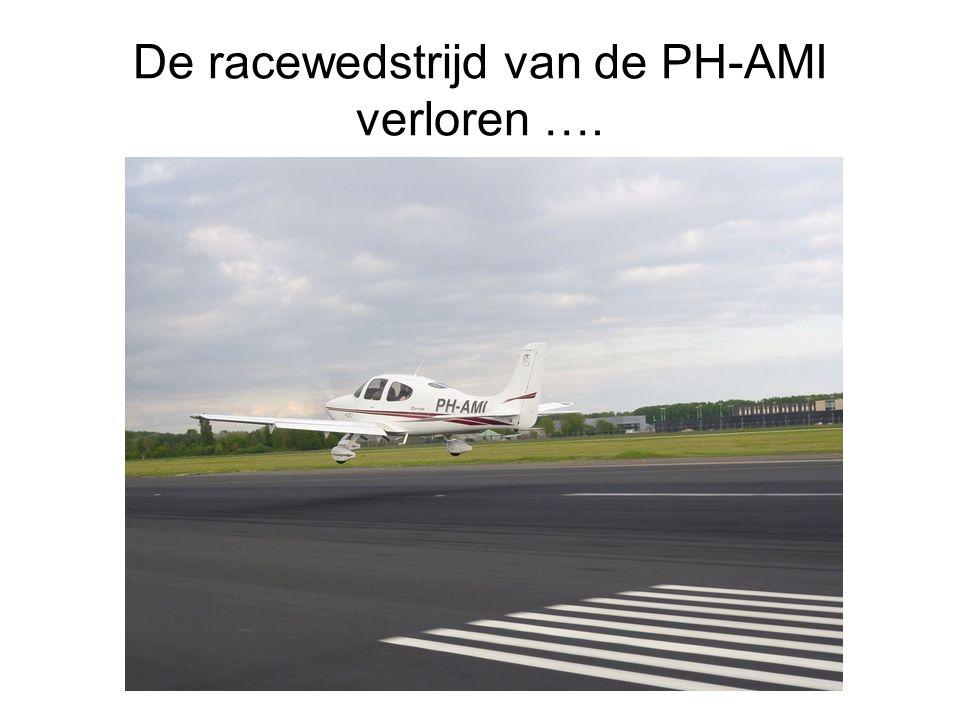 De racewedstrijd van de PH-AMI verloren ….