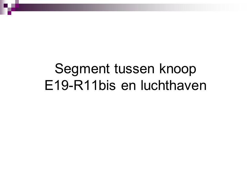 Segment tussen knoop E19-R11bis en luchthaven