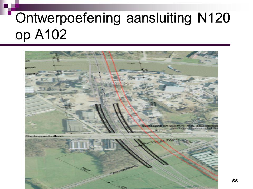 55 Ontwerpoefening aansluiting N120 op A102