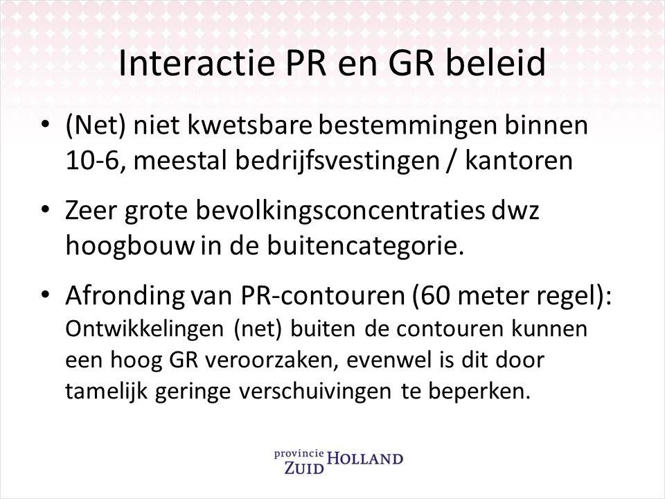 Interactie PR en GR beleid (Net) niet kwetsbare bestemmingen binnen 10-6, meestal bedrijfsvestingen / kantoren Zeer grote bevolkingsconcentraties dwz