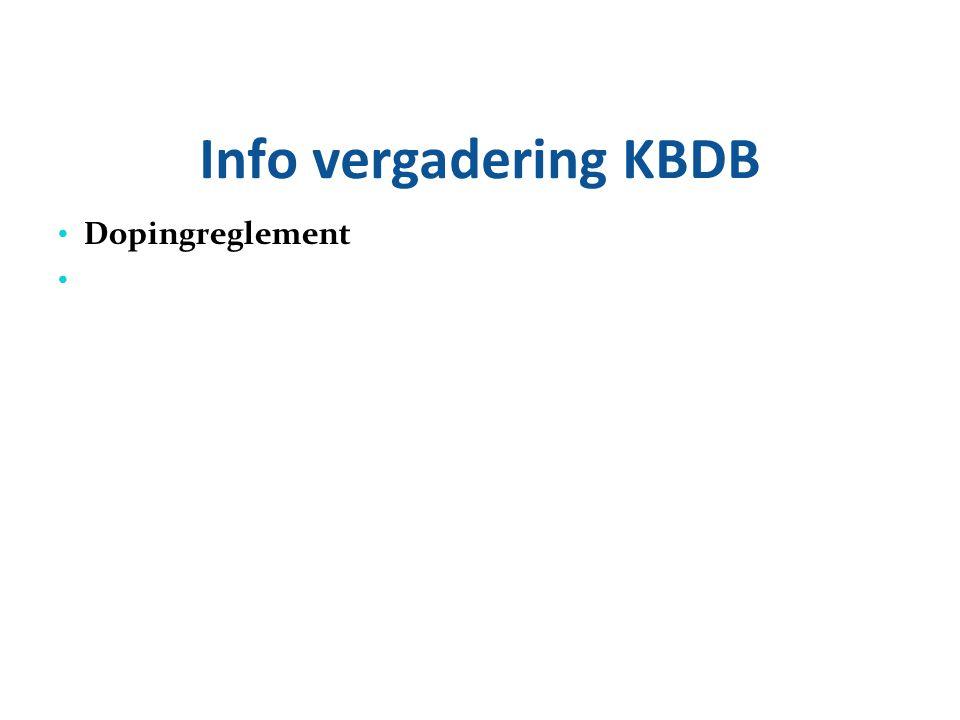 Info vergadering KBDB Dopingreglement