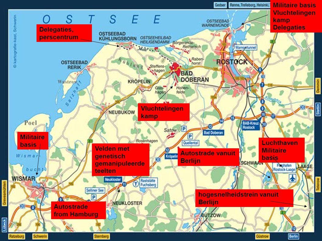 Autostrade from Hamburg Autostrade vanuit Berlijn hogesnelheidstrein vanuit Berlijn Luchthaven Militaire basis Vluchtelingen kamp Delegaties Delegaties, perscentrum Vluchtelingen kamp Velden met genetisch gemanipuleerde teelten