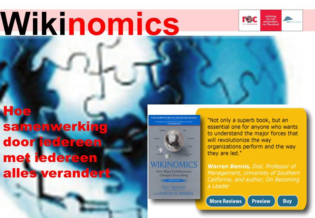 Wikinomics Hoe samenwerking door iedereen met iedereen alles verandert