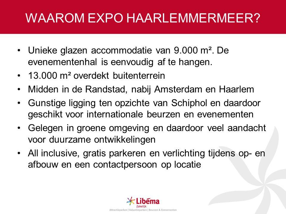Aantrekkelijk verzorgingsgebied Expo Haarlemmermeer in Vijfhuizen kent door de ligging nabij Amsterdam en Haarlem een groot verzorgingsgebied.