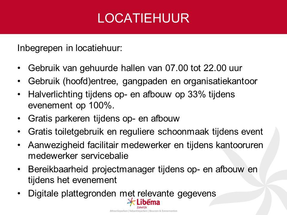 NIET IN LOCATIEHUUR Niet inbegrepen in locatiehuur, maar indien nodig wel verplicht af te nemen bij Expo Haarlemmermeer: Energie & elektra Wateraansluitingen Parkeren (o.a.