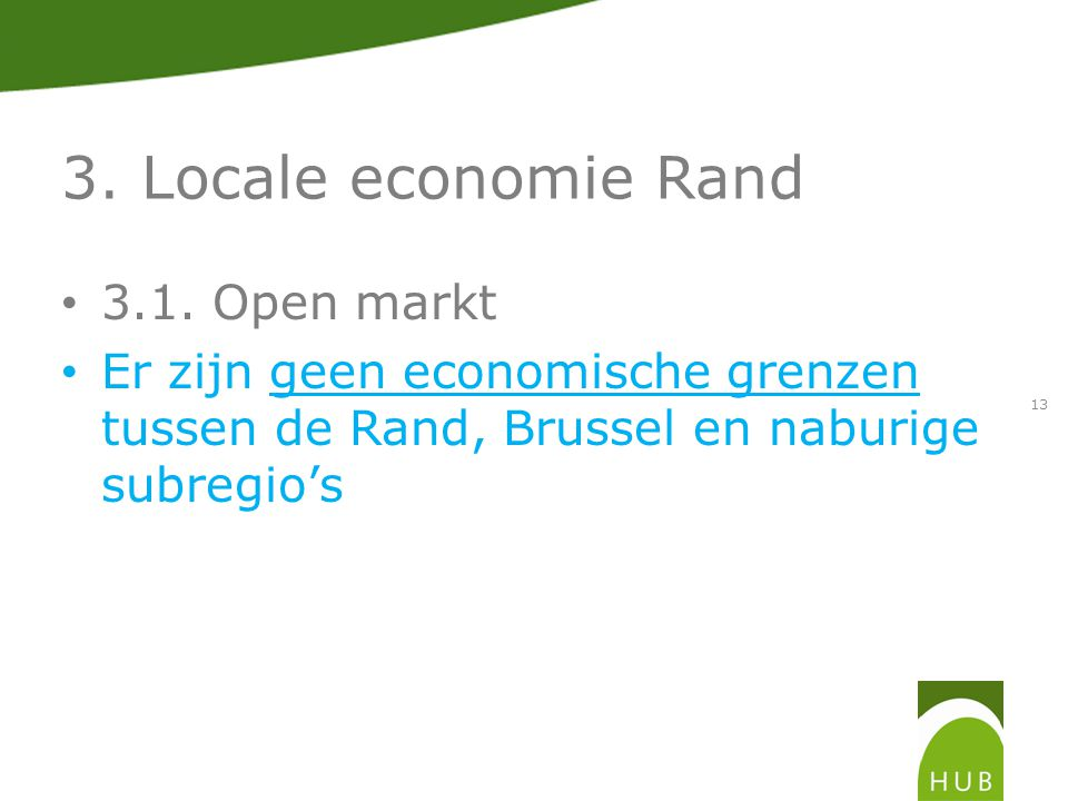 3. Locale economie Rand 3.1.
