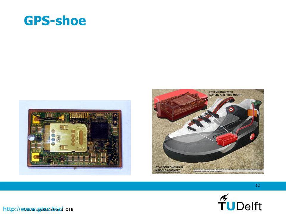 Onderzoeksinstituut OTB 12 GPS-shoe http://www.gtxc.biz/