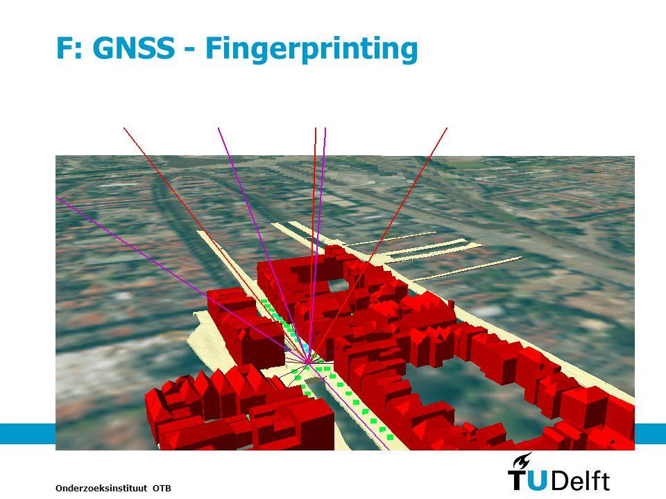 Onderzoeksinstituut OTB 20 F: GNSS - Fingerprinting