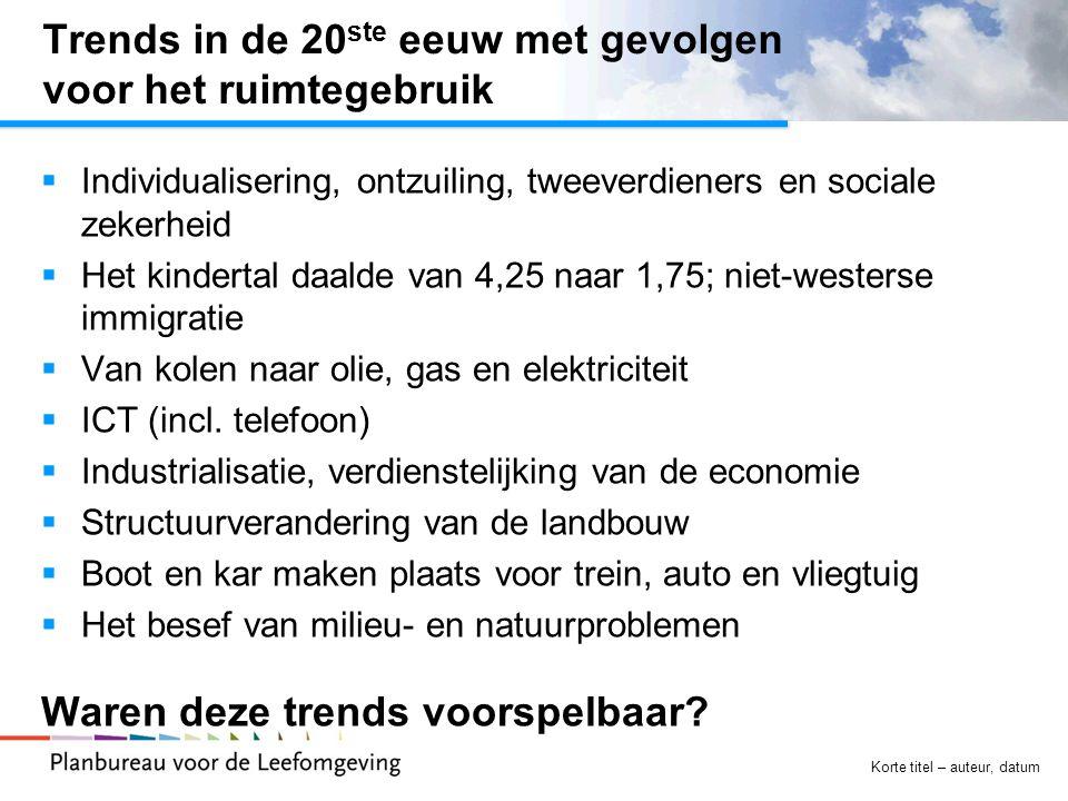 Korte titel – auteur, datum Nieuwe trends tot 2100.