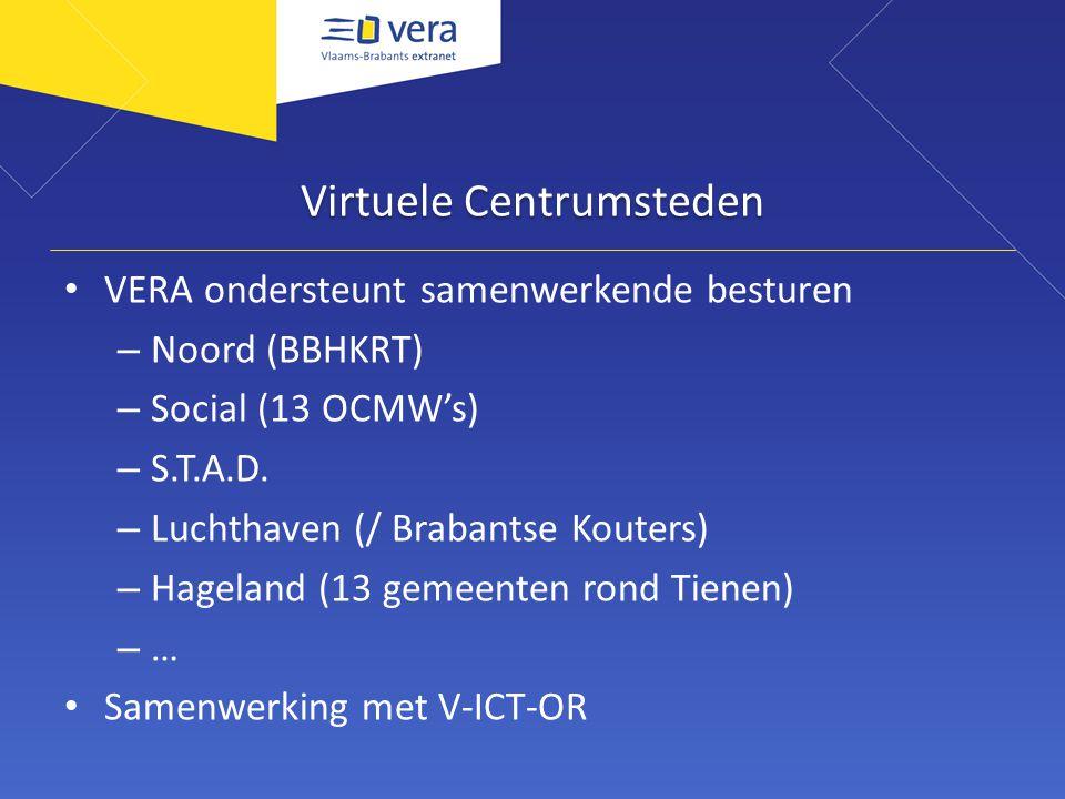 Virtuele Centrumsteden VERA ondersteunt samenwerkende besturen – Noord (BBHKRT) – Social (13 OCMW's) – S.T.A.D.
