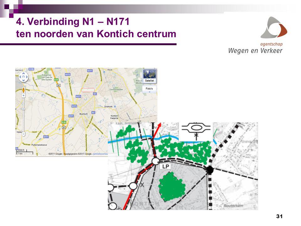 31 4. Verbinding N1 – N171 ten noorden van Kontich centrum
