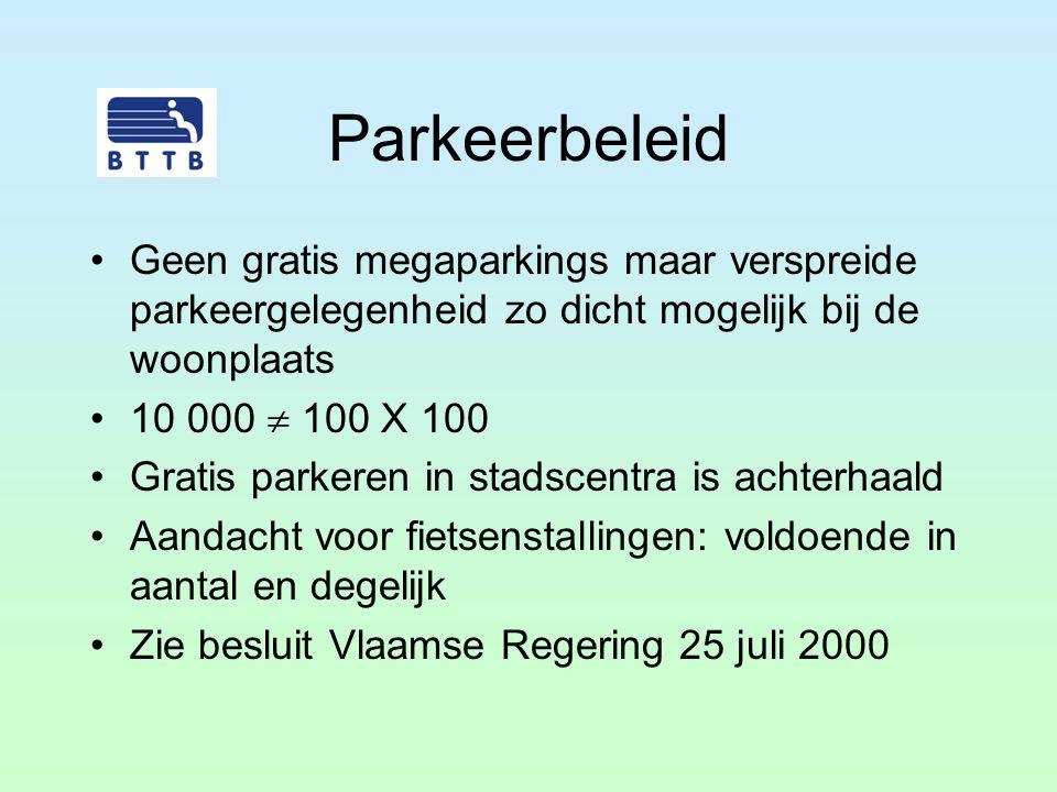 Parkeerbeleid Geen gratis megaparkings maar verspreide parkeergelegenheid zo dicht mogelijk bij de woonplaats 10 000  100 X 100 Gratis parkeren in st