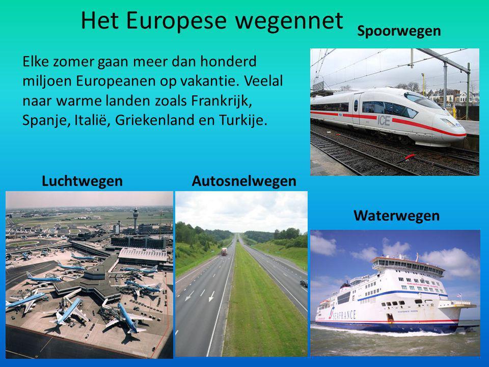 Wegen in Europa De onderwerpen: Wegennet E-wegen Tolwegen Internationaal transport Bergpassen en -tunnels Veerboten De Kanaaltunnel TGV Wereldhavens i