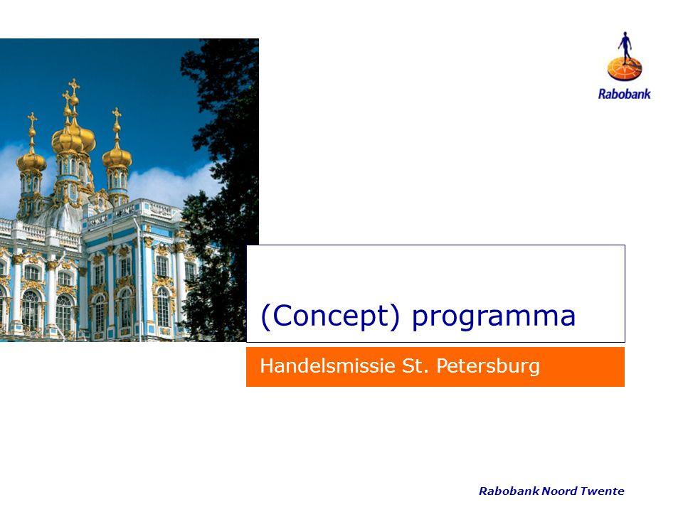 Rabobank Noord Twente (Concept) programma Handelsmissie St. Petersburg