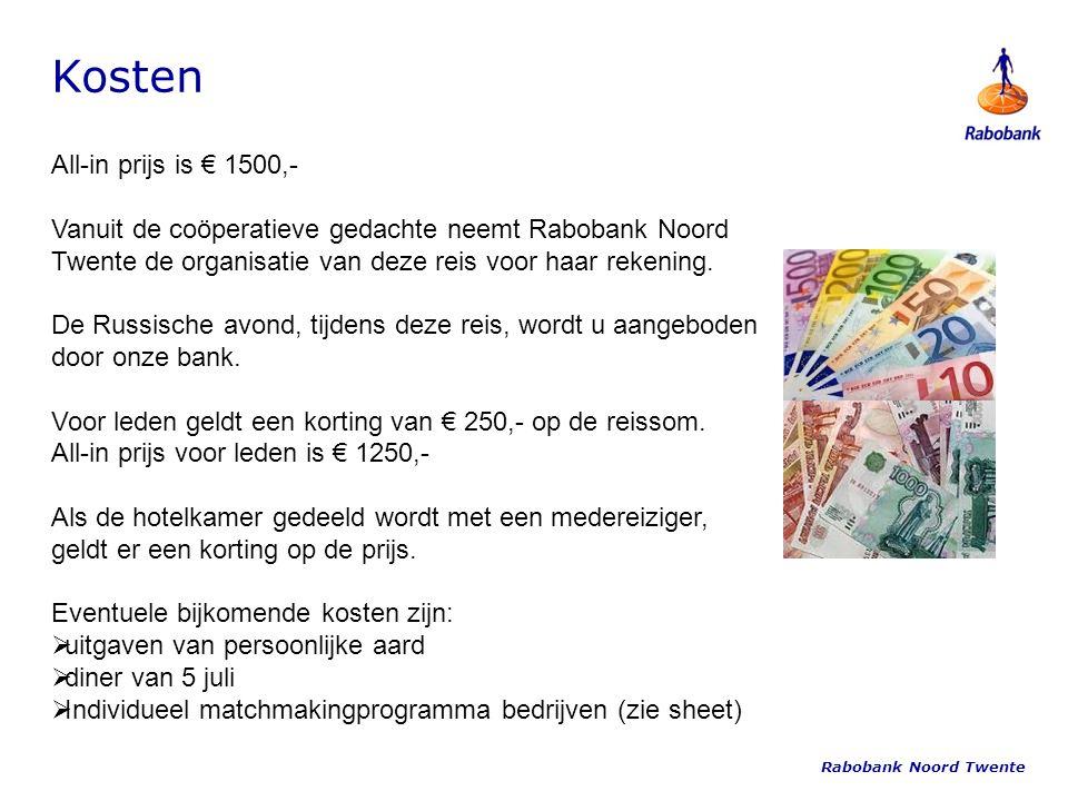 All-in prijs is € 1500,- Vanuit de coöperatieve gedachte neemt Rabobank Noord Twente de organisatie van deze reis voor haar rekening.