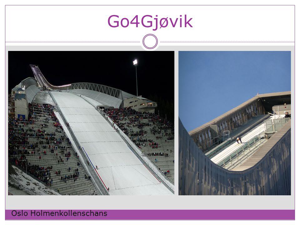 Go4Gjøvik Oslo Holmenkollenschans