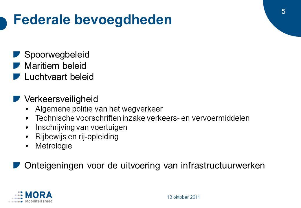 6 Gewestelijke bevoegdheden De openbare werken en het vervoer de wegen en de waterwegen (met uitzondering van de spoorwegen) de havens, de zeewering en de dijken de uitrusting en de uitbating van de luchthavens en de openbare vliegvelden, met uitzondering van de luchthaven Brussel-Nationaal het gemeenschappelijk stads- en streekvervoer, met inbegrip van de bijzondere vormen van geregeld vervoer, het taxivervoer en het verhuren van auto s met chauffeur de loodsdiensten en de bebakeningdiensten van en naar de havens, evenals de reddings- en sleepdiensten op zee 13 oktober 2011
