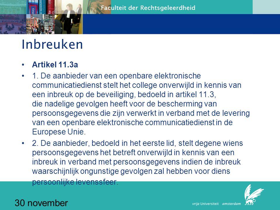 Faculteit der Rechtsgeleerdheid 30 november 2010 Specifieke bepalingen (Bescherming persoonsgegeven art.