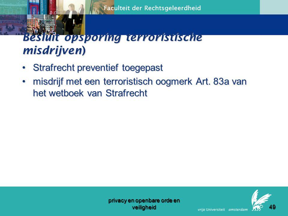 Faculteit der Rechtsgeleerdheid privacy en openbare orde en veiligheid 48 Artikel 17 1.