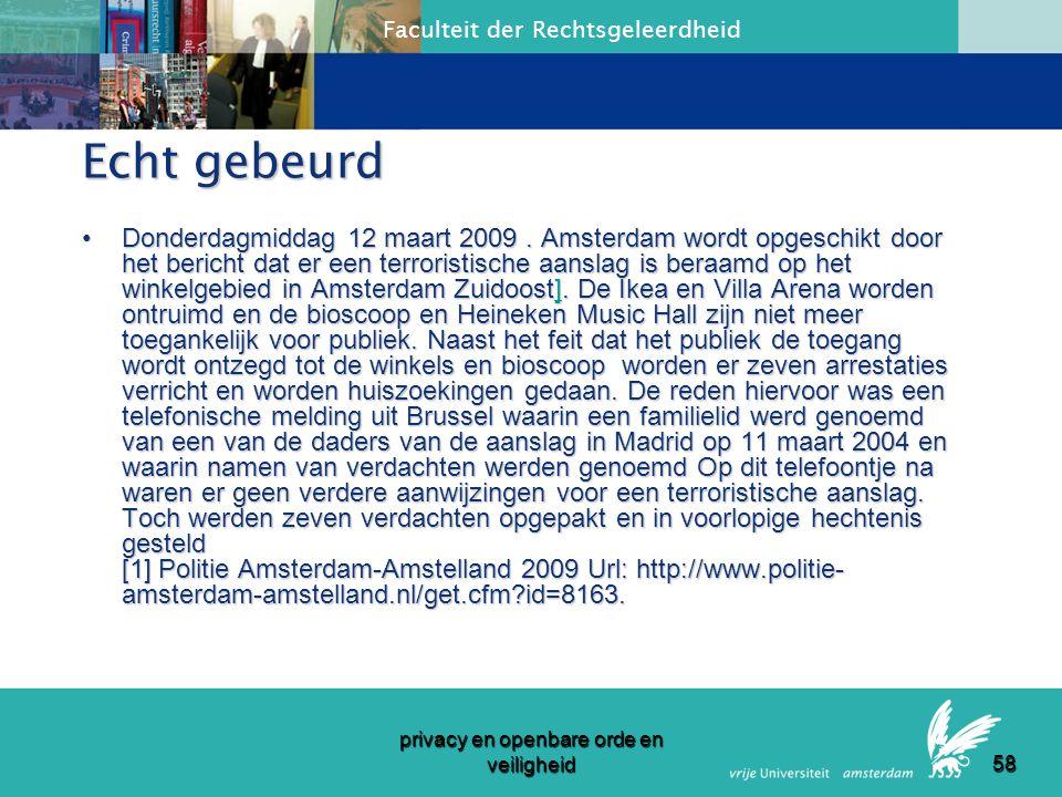Faculteit der Rechtsgeleerdheid privacy en openbare orde en veiligheid 57 Artikel 11.