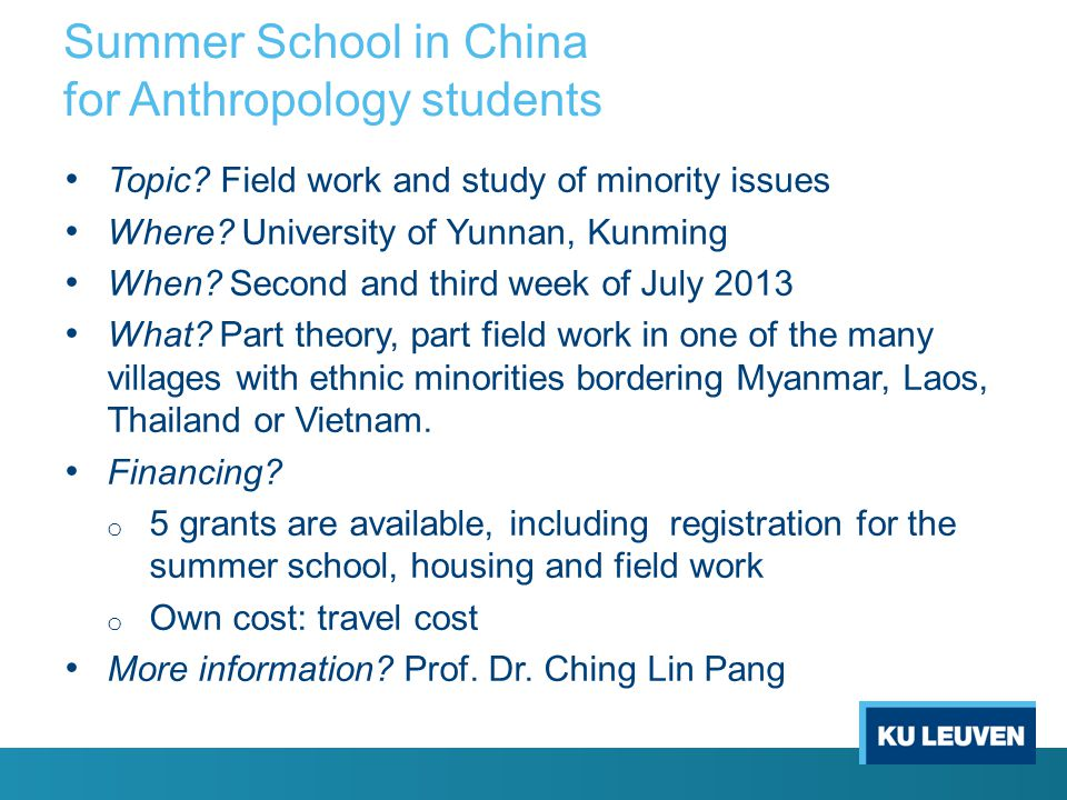 Summer School in China for Anthropology students Topic.